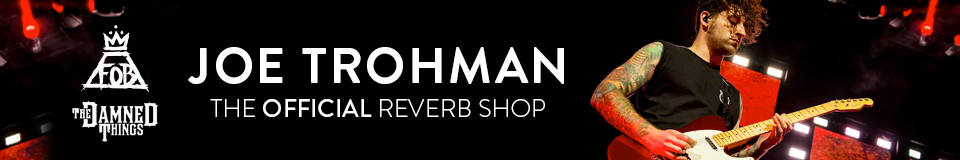The Official Joe Trohman Reverb Shop