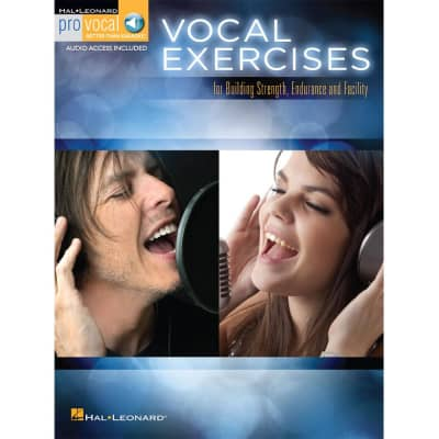 Vocal Exercises for Building Strength, Endurance and Facility (w/ Online Access)