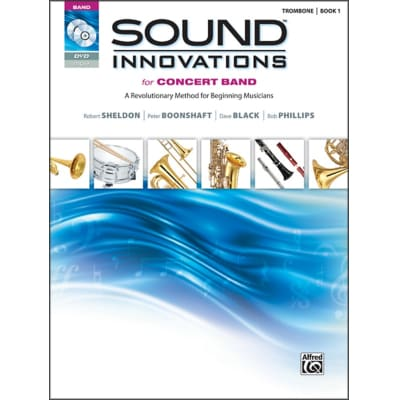 Sound Innovations for Concert Band: A Revolutionary Method for Beginning Musicians - Trombone | Book 1 (w/ DVD)