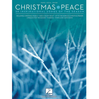 Christmas Peace: 30 Inspirational Songs of the Season (Piano/Vocal/Guitar)
