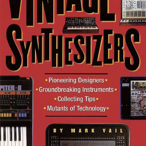 Vintage Synthesizers (2nd Edition) by Mark Vail