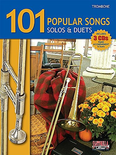 101 Popular Songs * Solos & Duets For Trombone