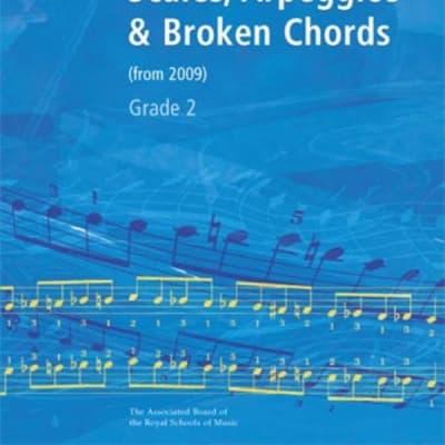 Piano Scales Arpeggios & Broken Chords Grade 2