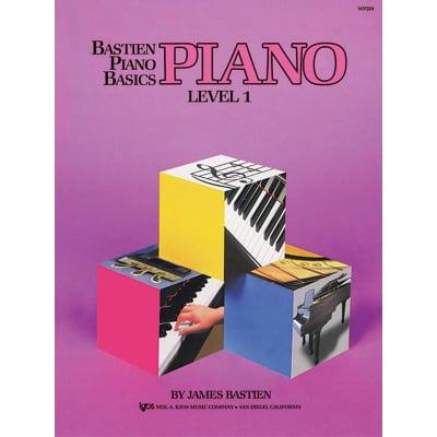 Bastien Piano Basics: Piano - Level 1 by James Bastien (Method Book)