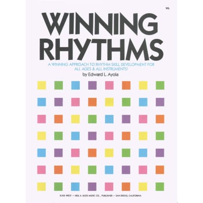 Winning Rhythms - A Winning Approach to Rhythm Skill Development for All Ages & All Instruments