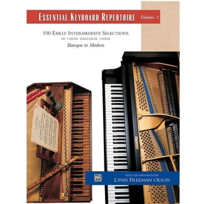 Essential Keyboard Repertoire, Volume 1: 100 Early Intermediate Selections In Their Original Form - Baroque to Modern