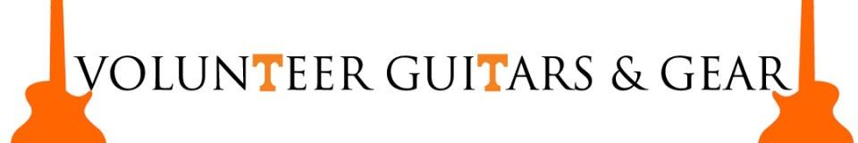 Volunteer Guitars and Gear