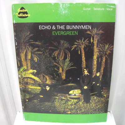 Echo & The Bunnymen Evergreen Sheet Music Song Book Songbook Guitar Tab Tablature