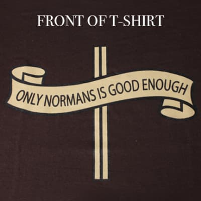 SALE!!! OLD DESIGN: Only Norm's Is Good Enough T-Shirt  Small