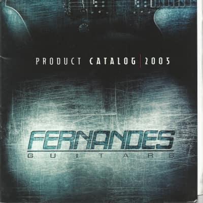 Fernandes-Catalog, 2005