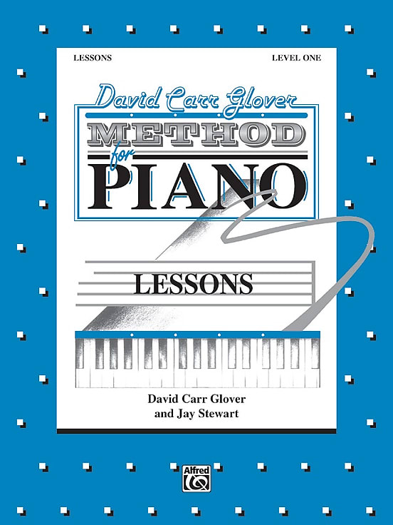 Alfred Music David Carr Glover Method for Piano - Lessons - Level 1