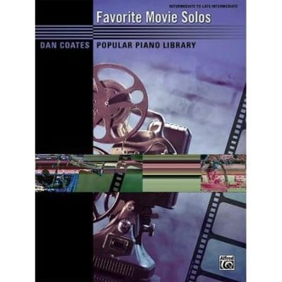 Favorite Movie Solos (Intermediate to Late Intermediate) - Dan Coates Popular Piano Library