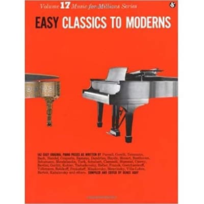 Easy Classics to Moderns: 142 Pieces (Piano Solo) (Music for Millions Series)