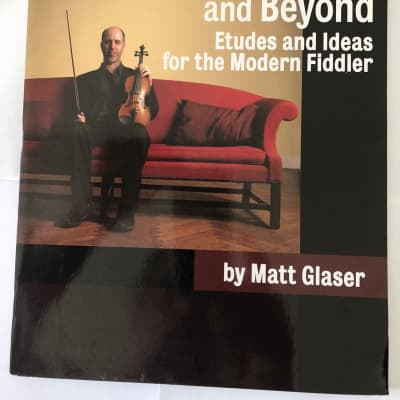 Bluegrass Fiddle and Beyond Etudes and Ideas for the Modern Fiddler with CD Sheet Music Song Book