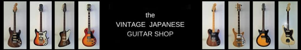 THE VINTAGE JAPANESE GUITAR SHOP