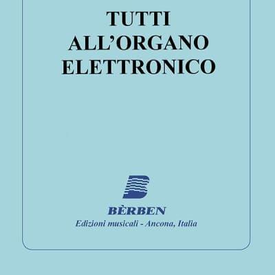 Tutti all'organo elettronico - Berben / Giuseppe Monachino