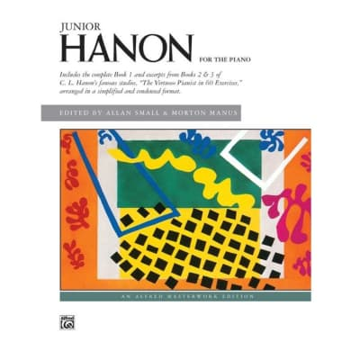 Junior Hanon for the Piano (The Virtuoso Pianist in 60 Exercises, Simplified)