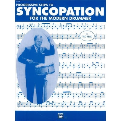 Syncopation for the Modern Drummer by Ted Reed