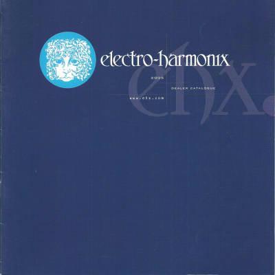 Electro-Harmonix-Catalog, 2005