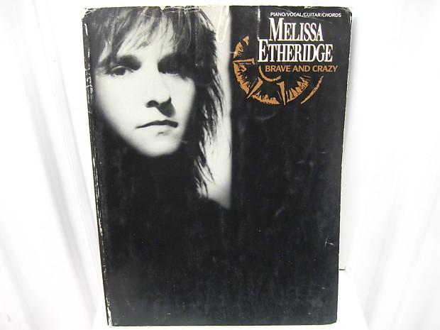 Melissa Etheridge Brave and Crazy Piano Vocal Guitar Chords | Reverb