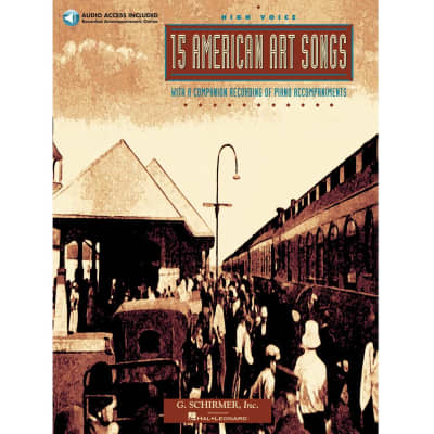 15 American Art Songs with 8 Companion Recordings of Piano Accompaniments - High Voice (w/ CD)