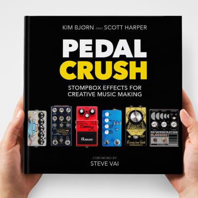 Kim Bjørn and Scott Harper Pedal Crush: Stompbox Effects for Creative Music Making