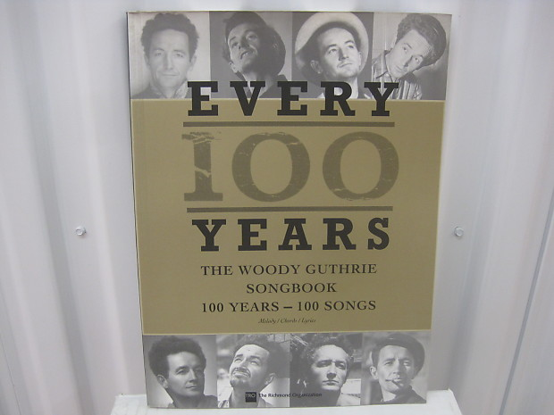 Woody Guthrie Every 100 Years 100 Songs Melody Chords Lyrics Reverb