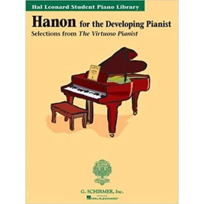 Hanon for the Developing Pianist: Selections from The Virtuoso Pianist