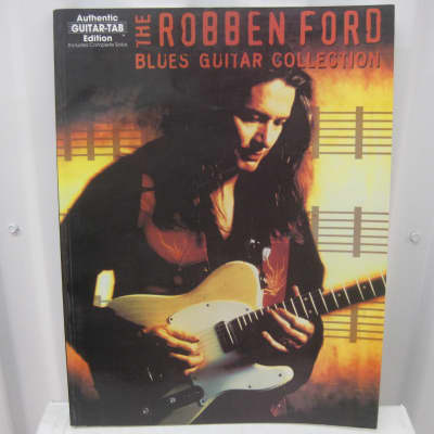 Robben Ford The Blues Guitar Collection Sheet Music Song Book Songbook Guitar Tab Tablature