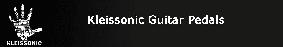Kleissonic Guitar Pedals