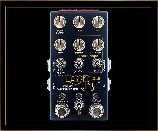 Chase Bliss Audio Warped Vinyl Hifi Vibrato Chorus Pedal