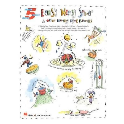 Eensy Weensy Spider & Other Nursery Rhyme Favorites - Five-Finger Piano