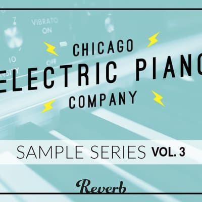 The Chicago Electric Piano Co | Sample Series Vol. 3 - Rhodes Mark II