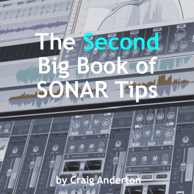 eBook: The Second Big Book of SONAR Tips by Craig Anderton