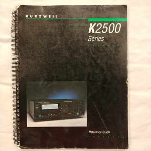 Kurzweil K2500 Series, Reference Guide 1995 Spiral Back