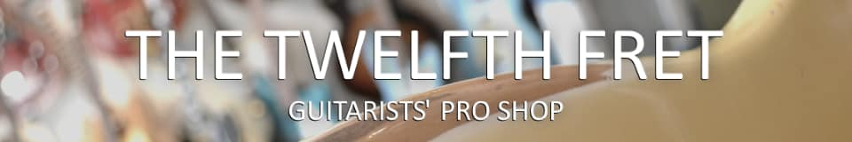 The Twelfth Fret Guitarists' Pro Shop