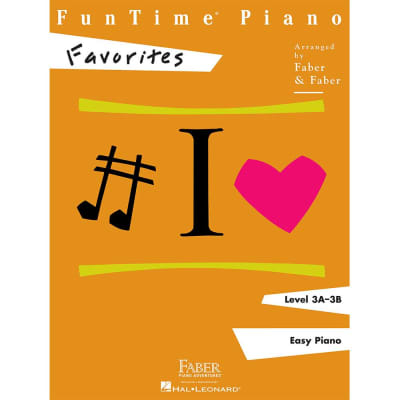 FunTime Piano: Favorites - Level 3A-3B: Easy Piano (Faber Piano Adventures)