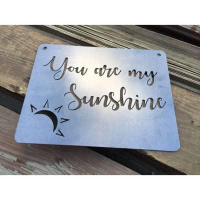 Iron Maid Art You Are My Sunshine Metal Sign