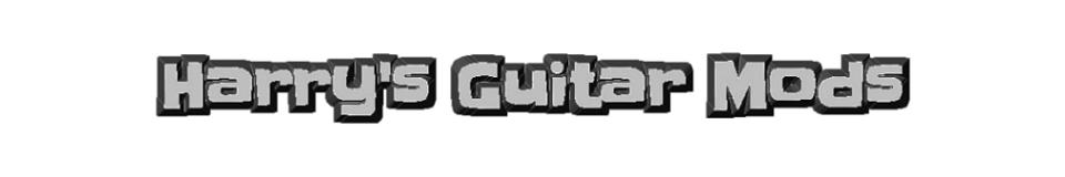 Harry's Guitar Mods