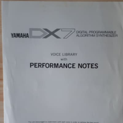 Yamaha DX7 Digital Programmable Algorithm Synthesizer  Voice Library with Performance Notes