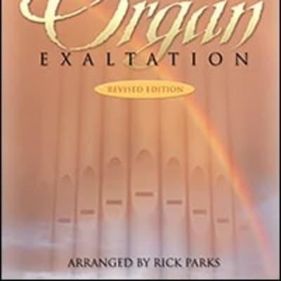 Rick Parks Organ Exaltation - Revised Edition FJH1560