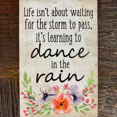 Life is Music Decor Plaque - Dance in the Rain