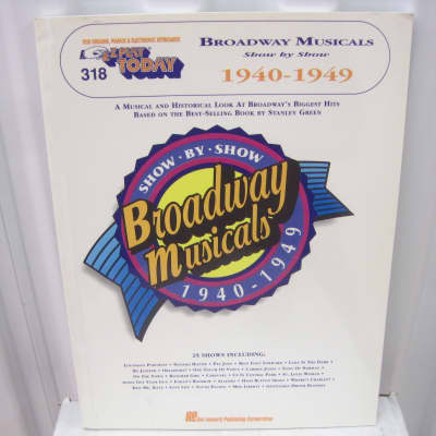 Broadway Musicals Show by Show 1940-1949 EZ Play Today 318 Sheet Music Song Book Easy Piano Keyboard