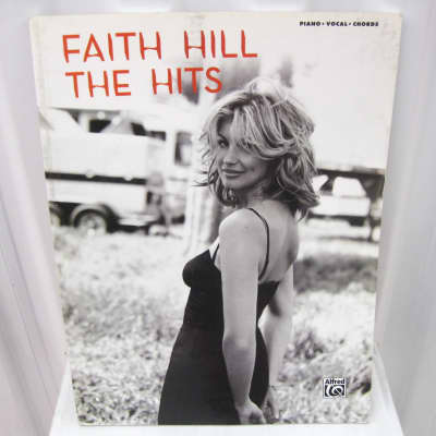 Faith Hill The Hits Piano Vocal Guitar Chords Sheet Music Song Book Songbook