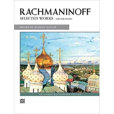 Rachmaninoff: Selected Works for the Piano