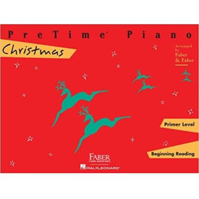 PreTime Piano: Christmas - Primer Level: Beginning Reading (Faber Piano)
