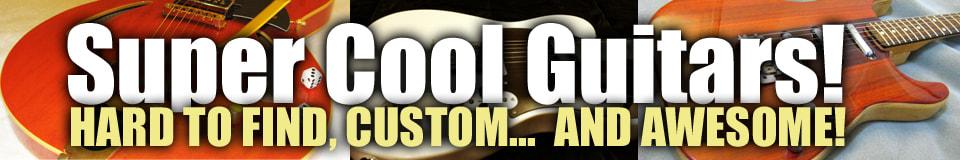 Super-Cool Guitars & Gear