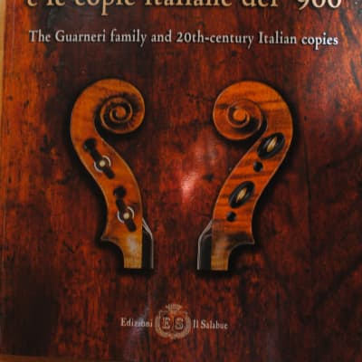 Violin makers' reference book: Guarneri Family and 20th-century Italian copies