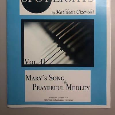 Spotlights - Volume 2: Mary's Song & Prayerful Medley arr. by Kathleen Cizewski