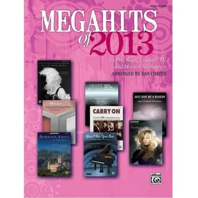 Megahits of 2013: 13 Pop, Rock, Country, TV, and Movie Chartbusters - Easy Piano